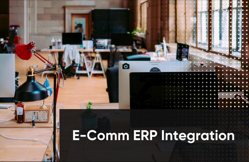E-Comm ERP Integration