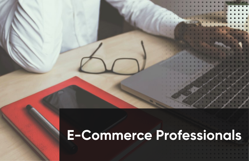 What Are Some Types of E-Commerce Professionals?