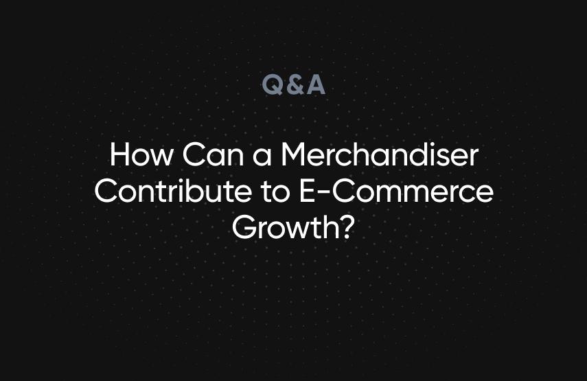 E-Commerce Merchandiser