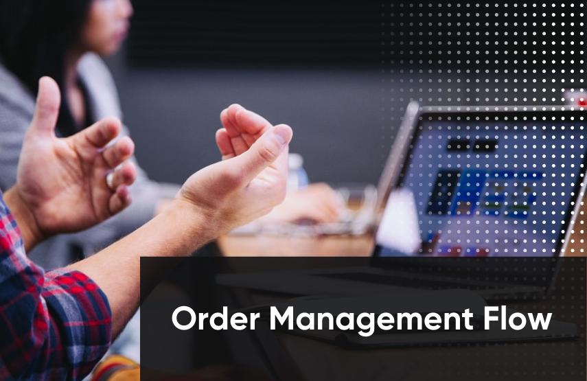 order management process flow