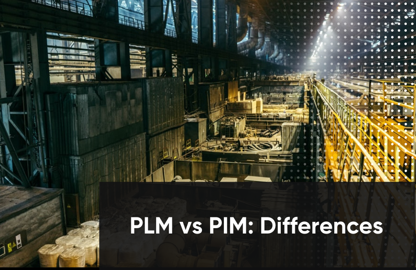 PLM vs PIM: What are the Differences?