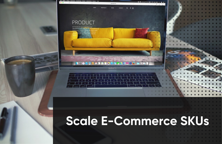 How Do You Scale SKUs in E-Commerce?