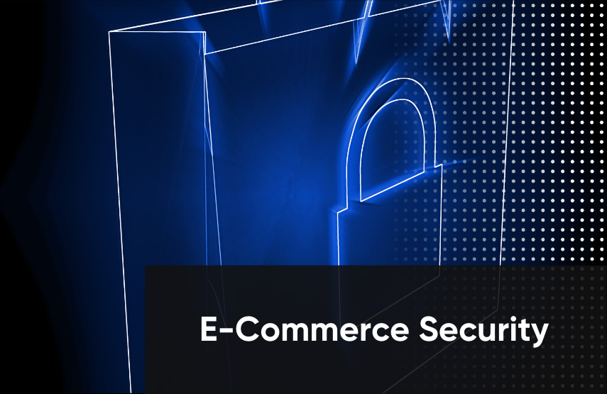 Securing Modern E-Commerce Applications in 2021