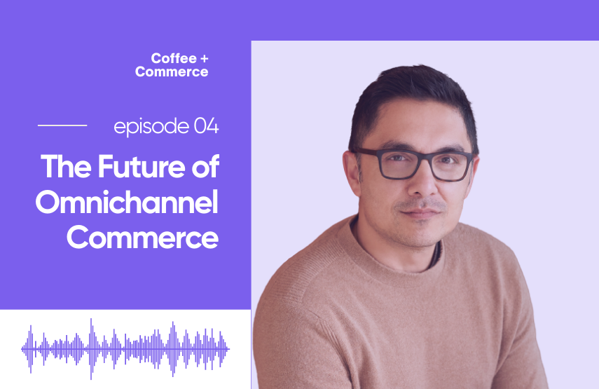 The Future of Omnichannel Commerce