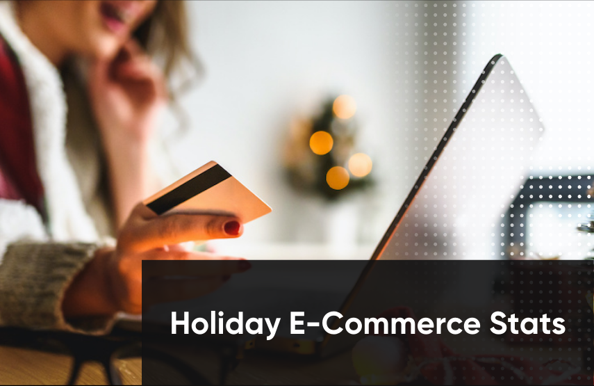 2020 Holiday E-Commerce Prep: 31 Online Shopping Statistics