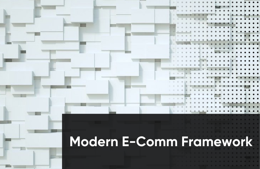 Modern e-commerce framework