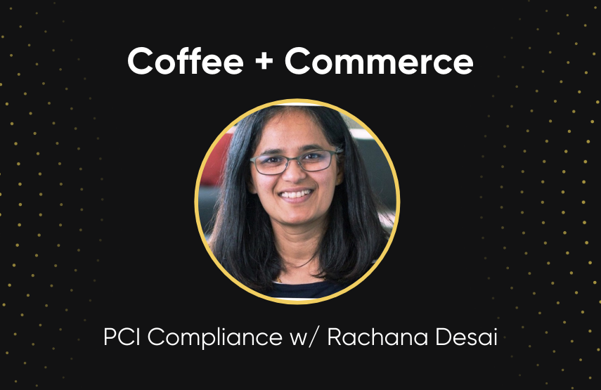 pci compliance with rachana desai